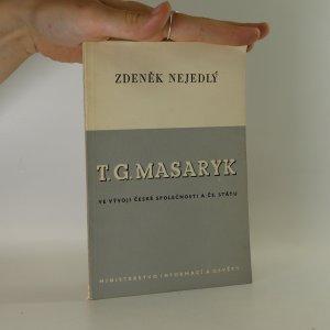 náhled knihy - T. G. Masaryk ve vývoji české společnosti a čs. státu