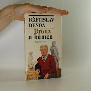 náhled knihy - Bronz a kámen. Hrst vzpomínek.