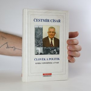 náhled knihy - Člověk a politik. Kniha vzpomínek a úvah