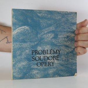 náhled knihy - Problémy soudobé opery