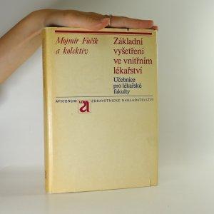 náhled knihy - Základní vyšetření ve vnitřním lékařství : učebnice pro lék. fakulty
