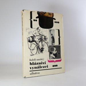 náhled knihy - Blázniví vynálezci. Kapitoly z dějin nesmyslů