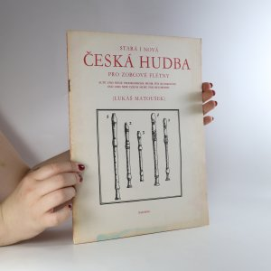 náhled knihy - Stará i nová česká hudba pro zobcové flétny