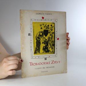 náhled knihy - Trobadorské zpěvy pro sola a sbor s doprovodem instrumentální skupiny