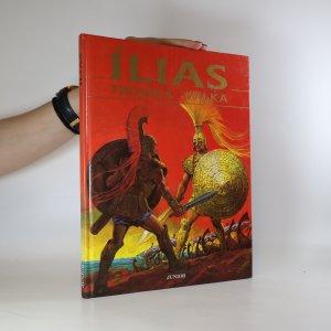 náhled knihy - Ílias. Trojská válka