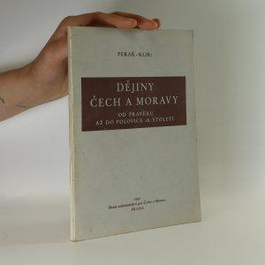 náhled knihy - Dějiny Čech a Moravy od pravěku až do polovice 18. století : učebnice dějepisu
