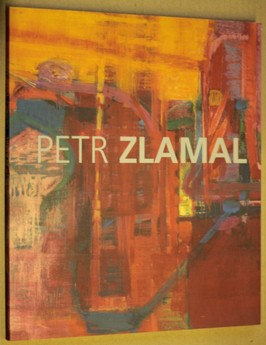 náhled knihy - Petr Zlamal : archeologie paměti : obrazy 1979-2009 : Galerie G, Olomouc, 7.10.-31.10.2009