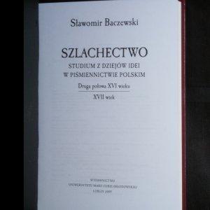 antikvární kniha Szlachectwo. Studium z dziejów idei w piśmiennictwie polskim, 2009