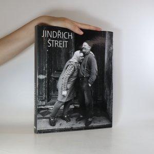 náhled knihy - Jindřich Štreit. Fotografie 1965-2005