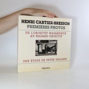 náhled knihy - Premieres Photos. De l`objectif Hasardeux au Hasard Objectif.