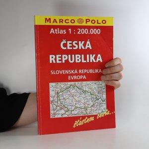 náhled knihy - Atlas 1:200.000. Česká republika. Slovenská republika. Evropa
