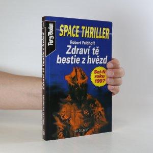 náhled knihy - Zdraví tě bestie z hvězd