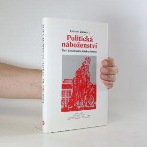 náhled knihy - Politická náboženství. Mezi demokracií a totalitarismem