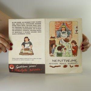 náhled knihy - Letáček min. výživy. Neplýtvejme, abychom mohly kupovati