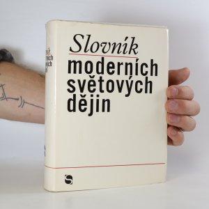 náhled knihy - Slovník moderních světových dějin