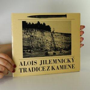 náhled knihy - Tradice z kamene. Kulturně historický obraz hořického pískovce a kamenoprůmyslu