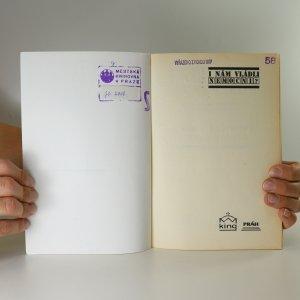 antikvární kniha I nám vládli nemocní? Naši první prezidenti očima medicíny, neuveden