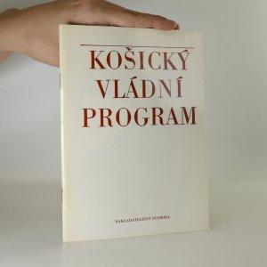 náhled knihy - Košický vládní program. Program nové československé vlády Národní fronty Čechů a Slováků