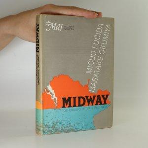 náhled knihy - Midway. Rozhodující bitva v Pacifiku
