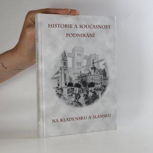 náhled knihy - Historie a současnost podnikání na Kladensku a Slánsku