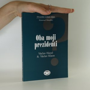 náhled knihy - Oba moji prezidenti. Václav Havel - Václav Klaus.
