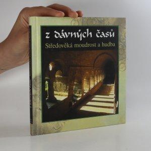 náhled knihy - Z dávných časů. Středověká moudrost a hudba