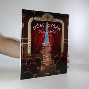 náhled knihy - Dům myšek. Sam & Julie v divadle