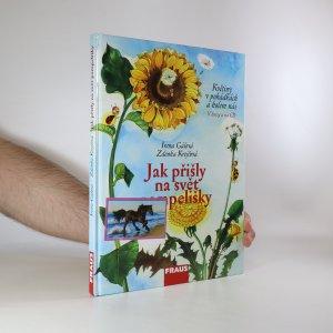 náhled knihy - Jak přišly na svět pampelišky. Květiny v pohádkách a kolem nás (CD chybí)