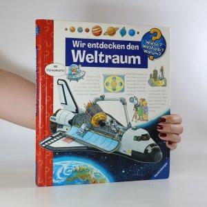 náhled knihy - Wir entdecken den Weltraum