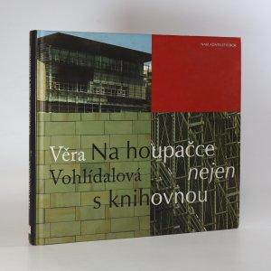 náhled knihy - Na houpačce nejen s knihovnou