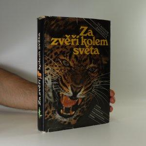 náhled knihy - Za zvěří kolem světa