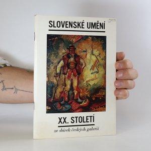 náhled knihy - Slovenské umění XX. století ze sbírek českých galerií