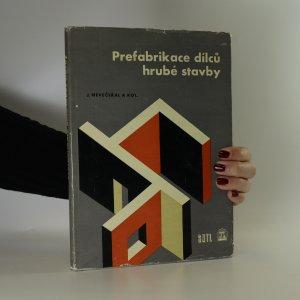 náhled knihy - Prefabrikace dílců hrubé stavby