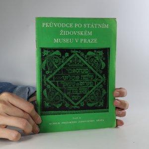 náhled knihy - Průvodce po Státním židovském museu v Praze. Část II. Museum pražského židovského města