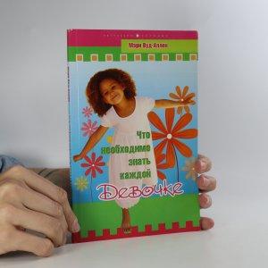 náhled knihy - Что необходимо знать каждой девочке. (Co by měla každá dívka vědět)