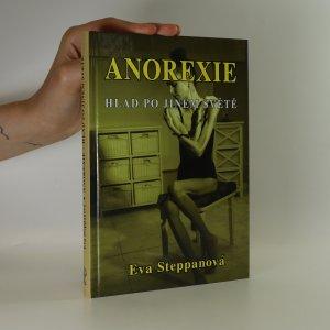 náhled knihy - Anorexie. Hlad po jiném světě