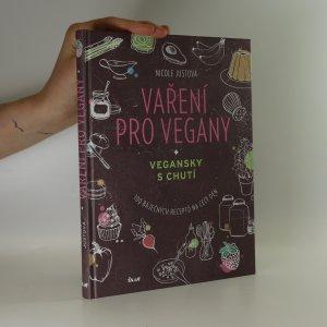 náhled knihy - Vaření pro vegany. Vegansky s chutí. 100 báječných receptů na celý den