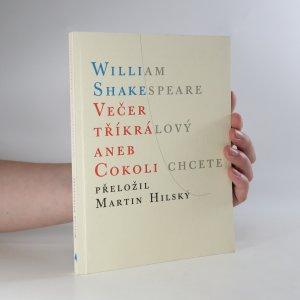 náhled knihy - Večer tříkrálový, aneb, Cokoli chcete
