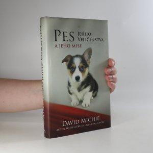 náhled knihy - Pes Jejího Veličenstva a jeho mise