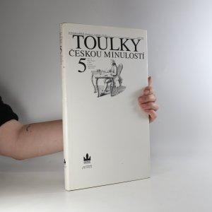 náhled knihy - Toulky českou minulostí 5. díl