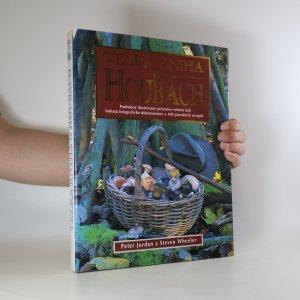 náhled knihy - Velká kniha o houbách