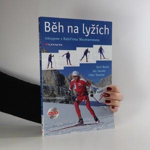 náhled knihy - Běh na lyžích. Trénujeme s Kateřinou Neumannovou (obsahuje CD)