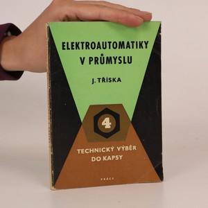 náhled knihy - Elektroautomatiky v průmyslu. Technický výběr do kapsy 4