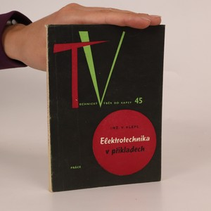 náhled knihy - Elektrotechnika v příkladech. Technický výběr do kapsy 45