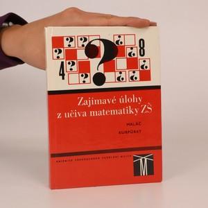 náhled knihy - Zajímavé úlohy z učiva matematiky ZŠ