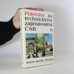 náhled knihy - Putování za technickými zajímavostmi ČSR