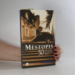 náhled knihy - Městopis. 50 autorů povídek měst