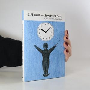 náhled knihy - Stvořitel času a jiné neuvěřitelné příhody