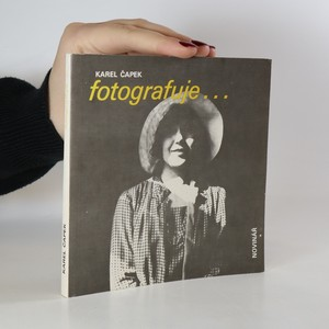 náhled knihy - Karel Čapek fotografuje...