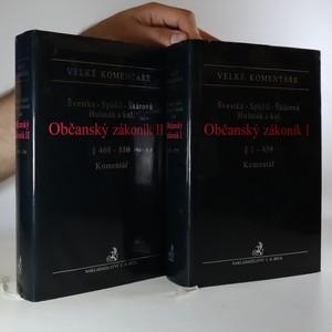 náhled knihy - Občanský zákoník I a II: §1 - 459. § 460 - 880. Komentář